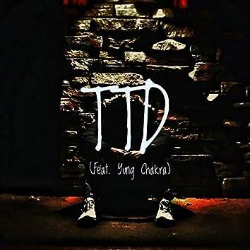 TTD (feat. Yung Chakra)