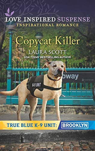 Book's Cover of Copycat Killer (Mills & Boon Love Inspired Suspense) (True Blue K-9 Unit: Brooklyn, Book 1) (English Edition) Versión Kindle