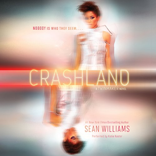 Crashland     Twinmaker, Book 2              By:                                                                                                                                 Sean Williams                               Narrated by:                                                                                                                                 Katie Koster                      Length: 12 hrs and 1 min     1 rating     Overall 5.0