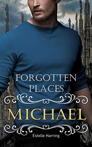 Forgotten Places: Michael