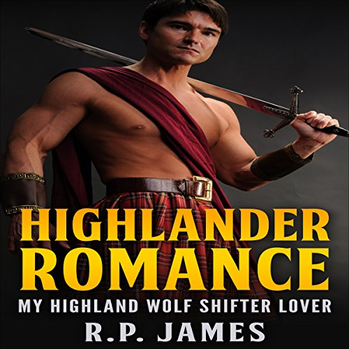 My Highland Wolf Shifter Lover audiobook cover art