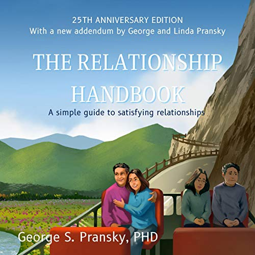 The Relationship Handbook Audiobook By Dr. George Pransky PhD cover art