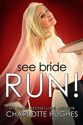 Book: See Bride Run! by Charlotte Hughes
