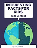 Interesting Facts for Kids. Kids Content (English Edition)