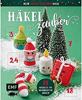 Edition Michael Fischer GmbH, Igling (EMF) Mon livre de calendrier de l'Avent – Crochet magique – 24 projets jusqu'à Noël ...