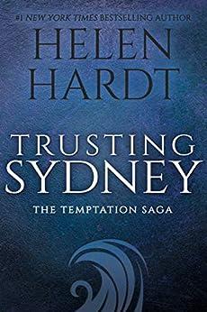 Trusting Sydney (Temptation Saga Book 6) by [Helen Hardt]