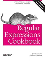 Regular Expressions Cookbook: Detailed Solutions in Eight Programming Languages