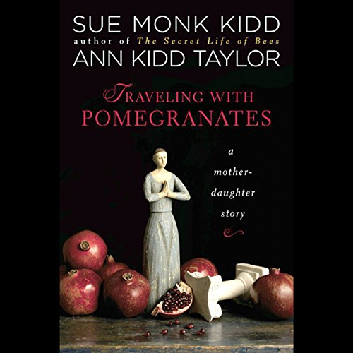 Traveling with Pomegranates audiobook cover art