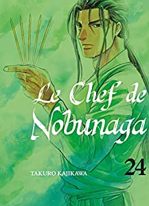 Le Chef de Nobunaga Edition simple Tome 24