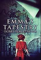 Emma's Tapestry: Premium Hardcover Edition