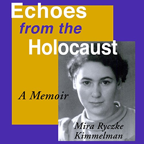 Echoes from the Holocaust audiobook cover art