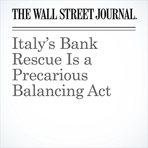 Italy's Bank Rescue Is a Precarious Balancing Act cover art