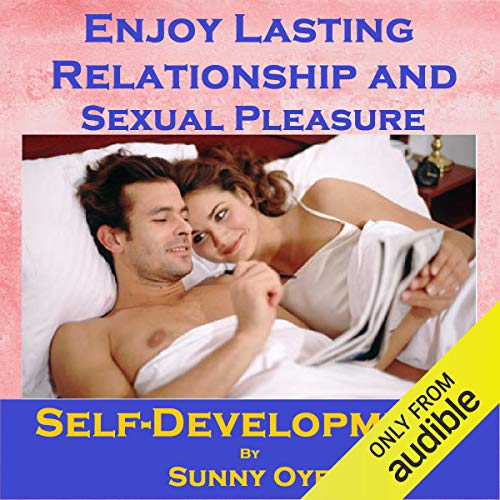 Enjoy Lasting Relationship and Sexual Pleasure cover art