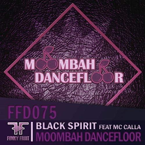 Black Spirit & Mc Calla