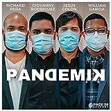 Pandemik (feat. Giovanny Rodriguez, Jesús Colón & William García)