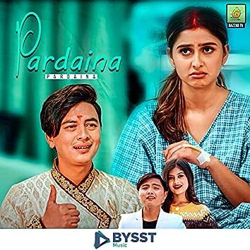 Pardaina Pardaina (feat. Suresh Lama)