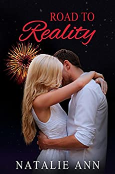 Road to Reality (Road Series Book 3) by [Natalie Ann]