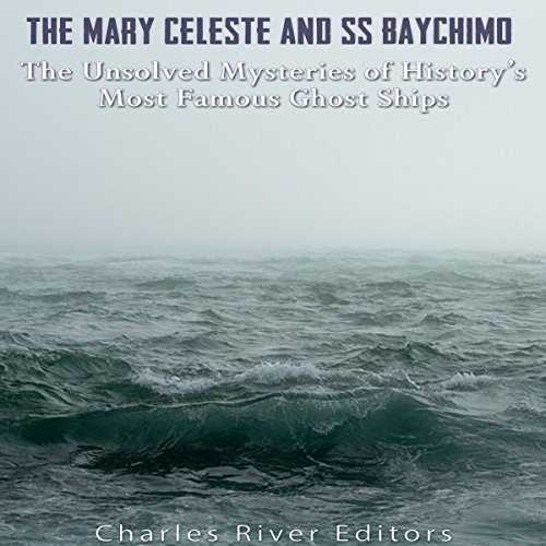 The Mary Celeste and SS Baychimo audiobook cover art