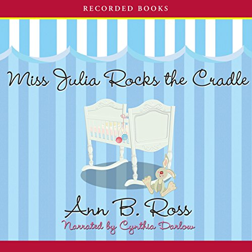 Couverture de Miss Julia Rocks the Cradle