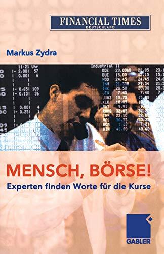 Mensch, Börse!: Experten finden Worte für die Kurse