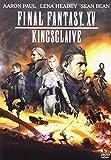 Final Fantasy Xv - Kingsglaive...