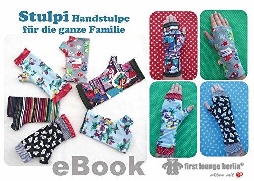 Stulpi Handstulpe einfach und zum Wenden für die ganze Familie Nähanleitung mit Schnittmuster in 11 Größen 92/98-152/158 und XS-XL auf CD