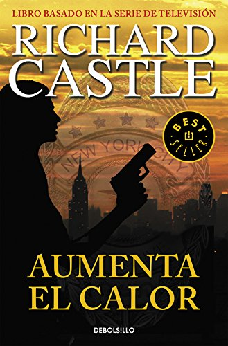 Aumenta el calor (Serie Castle 3) (Spanish Edition)