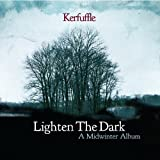 Songtexte von Kerfuffle - Lighten The Dark: A Midwinter Album