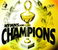 Hymns for Champions