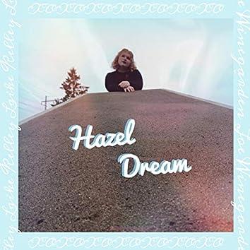 Hazel dream