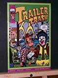 Trailer Trash #1