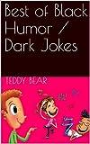 Best Black Humor / Dark Jokes (English Edition)