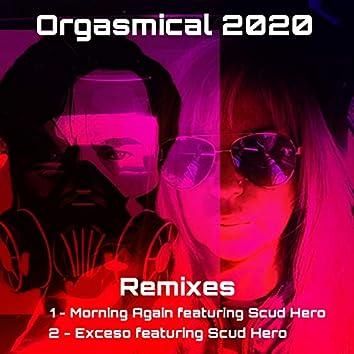 Orgasmical 2020 Remixes