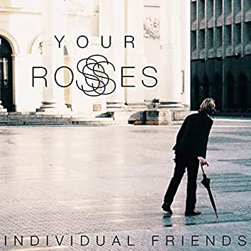 Your Roses