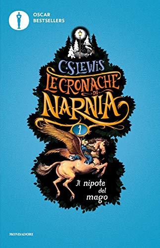 Il nipote del mago. Le cronache di Narnia (Vol. 1)