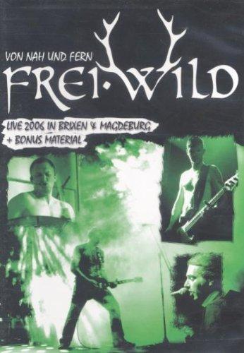 Frei.Wild - Von Nah Und Fern-Live!