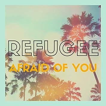 Afraid of You (Radio edit)