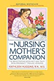 The Nursing Mother's Companion, 7th Edition, with New Illustrations