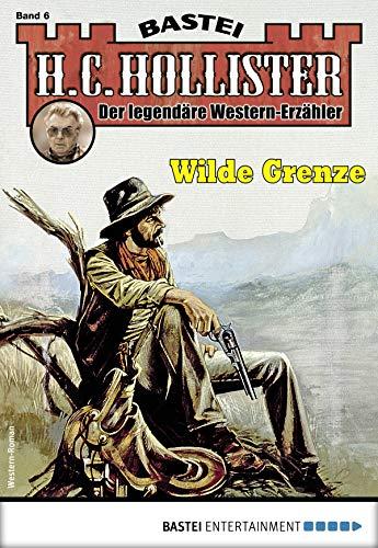 H.C. Hollister 6 - Western: Wilde Grenze