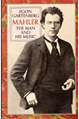 Mahler: The Man and His Music Paperback