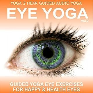 Eye Yoga, Vol. 2 audiobook cover art