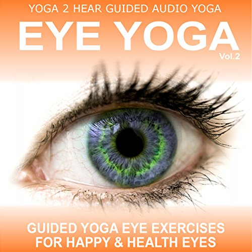 Eye Yoga, Vol. 2 audiobook cover art