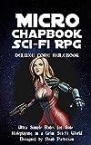 Micro Chapbook Sci-Fi RPG: Deluxe Core Rulebook