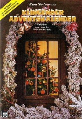 Klingender Adventskalender, für 2 Alt-Saxophone by Hans Bodenmann (1994-09-05)