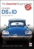 Citroen DS ID: All models 1966-1975 (Essential Buyer 039 s Guide)