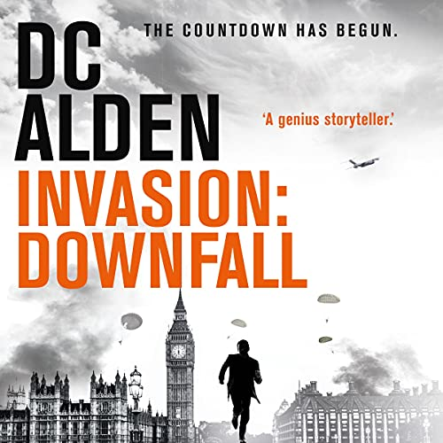 Invasion: A Military Thriller Audiobook By DC Alden cover art