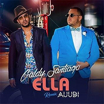 Ella (Remix) [feat. Auudi]
