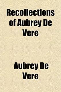 Recollections of Aubrey de Vere