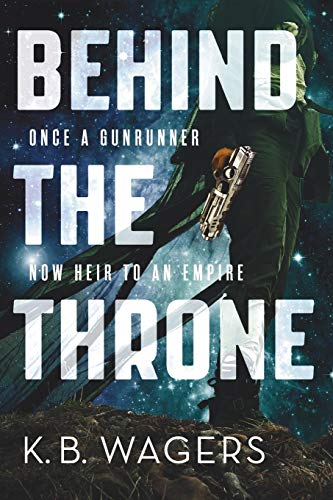 Behind the Throne (The Indranan War, 1)