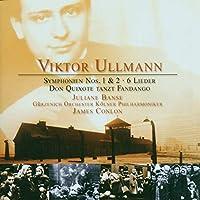 ヴィクトール・ウルマン:交響曲第2番ニ長調他 (Ullmann: Symphonien Nos. 1 & 2, 6 Lieder)